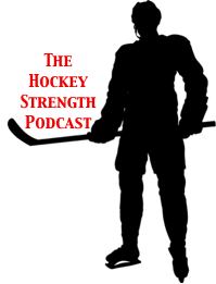 The Hockey Strength Podcast Returns! Check out Episode 7